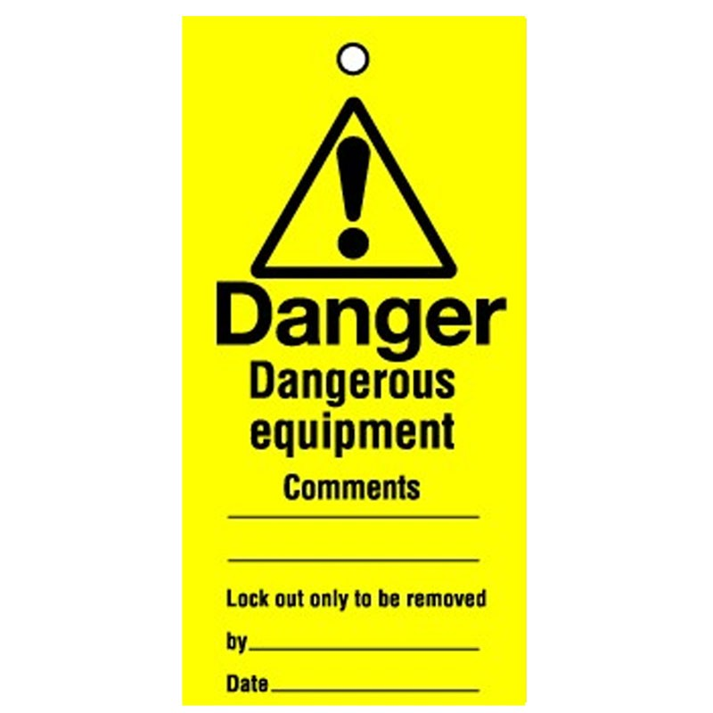 Lockout Tag Dangerous Equipment 100mm