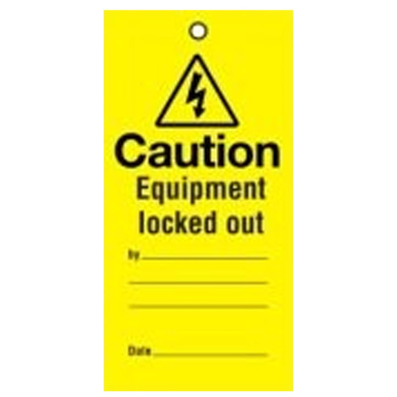 Lockout Tag Equipment Locked Out